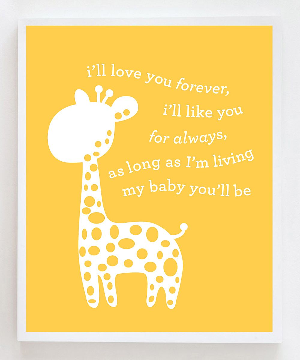 I\'ll Love You Forever\' Giraffe Print | Daily deals for moms, babies ...