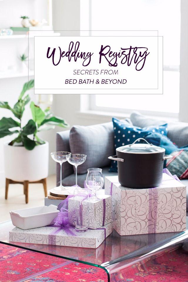 Wedding Registry Secrets From Bed Bath Beyond Bed Bath And Beyond Wedding Registry List Wedding Bed