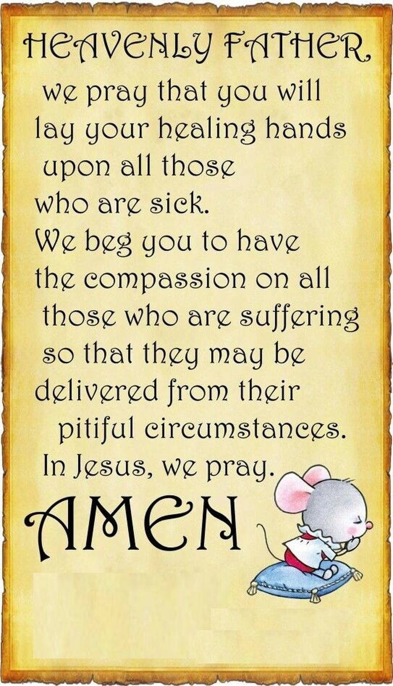 Pin by Marlyss Thiel on sick (With images) Prayers for