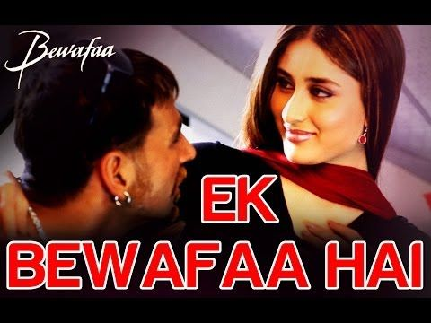 11+ Bewafa Movie Kareena Kapoor Akshay Kumar