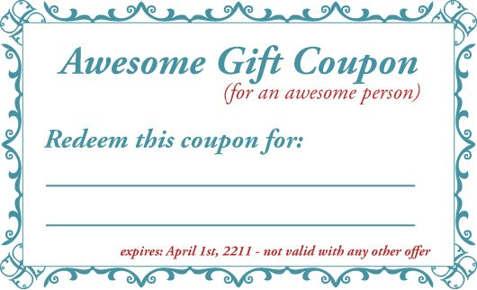 GiftCouponTemplate  Stuff I Love      Gift Coupons