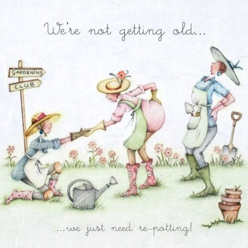 Funny Gardening Birthday Card We Just Need Re Potting