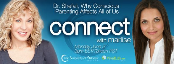 Marlise Karlin & Dr. Shefali discuss Why Conscious Parenting Affects All of Us