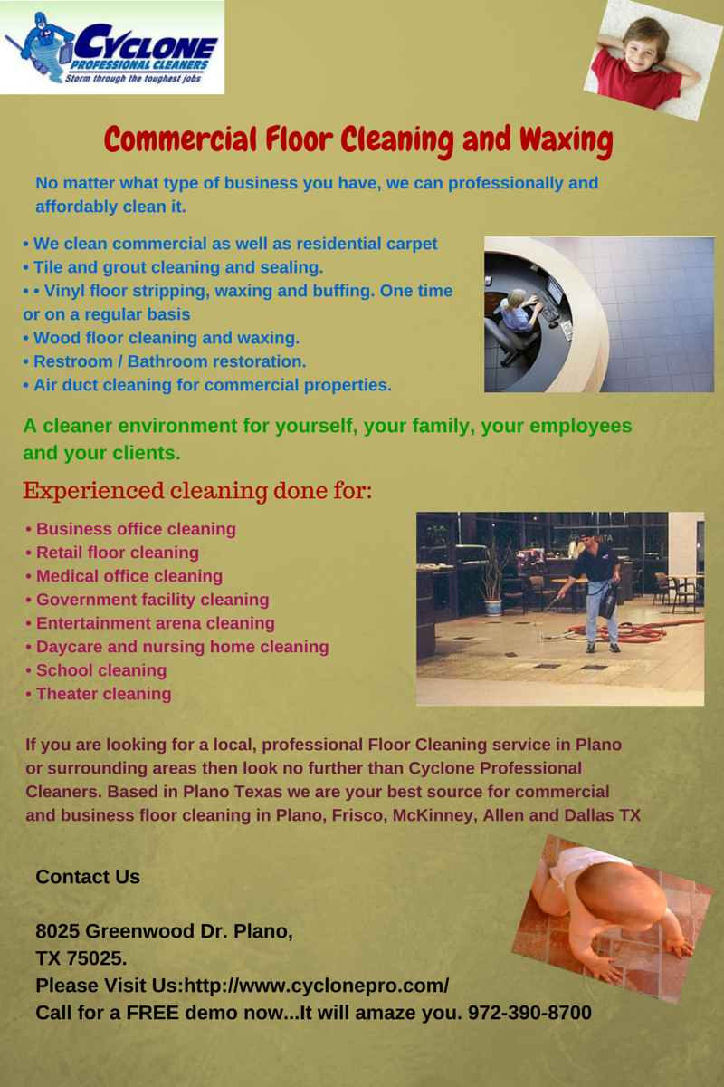 Infographic mercial Floor Cleaning and Waxing No matter what type of business you have