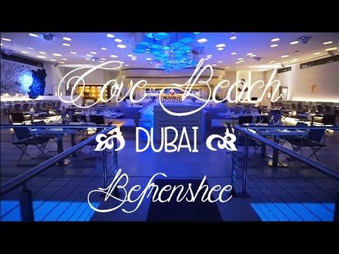 18 ★ COVE BEACH - DUBAI RESTAURANT 🌊🇦🇪💕 | Befrenshee - YouTube