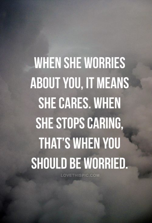 Quotes About Caring When She Stops Caring Pictures Photos And Images For Facebook .
