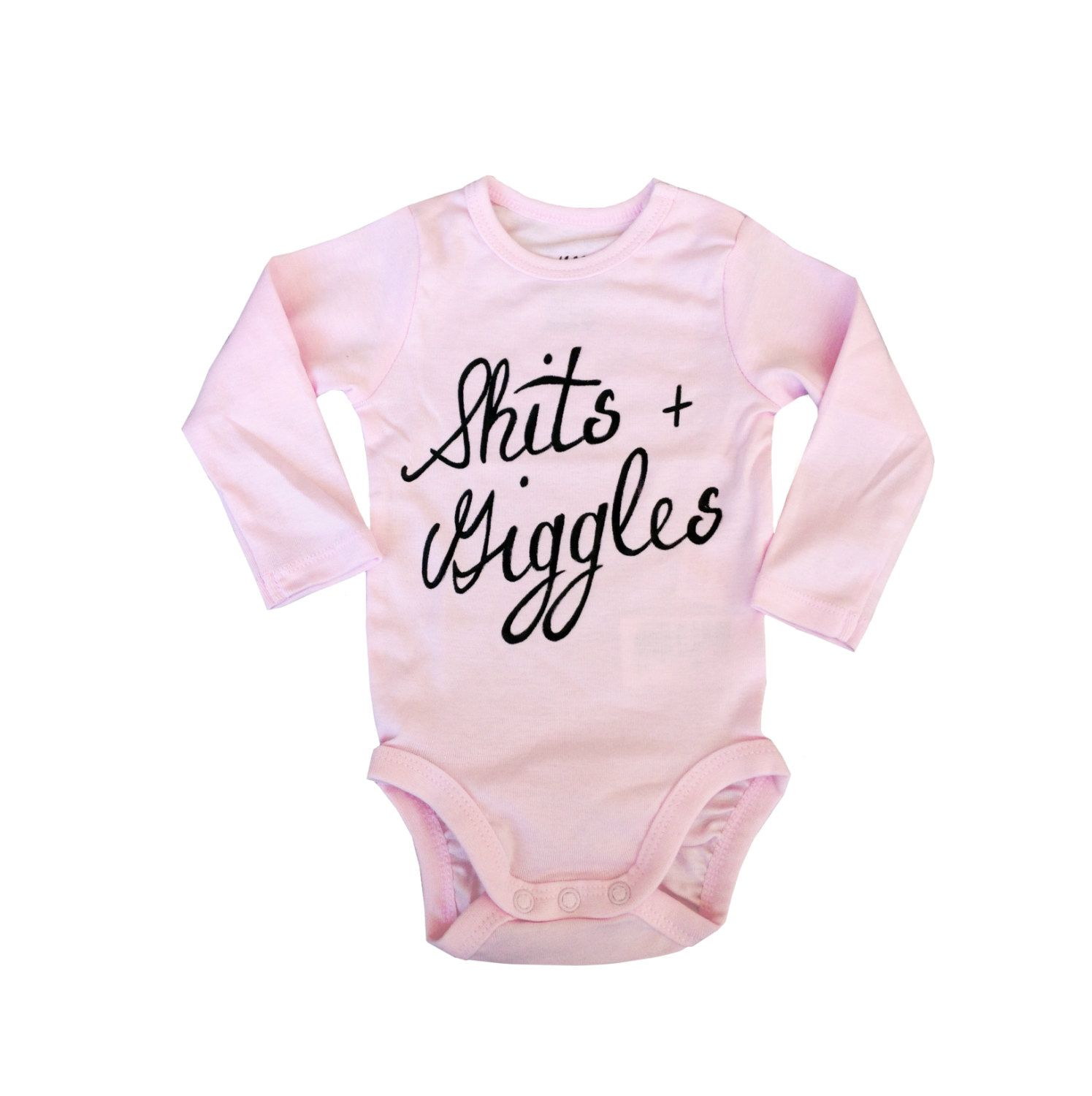 A personal favorite from my Etsy shop https://www.etsy.com/listing/244030804/shits-and-giggles-funny-baby-onesie-baby