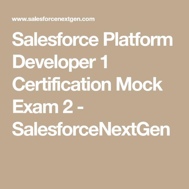 Salesforce Platform Developer 1 Certification Mock Exam 2