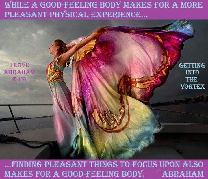 While a good feeling body makes for a more pleasant physical experience, finding pleasant things to focus upon also makes for a good feeling body. - Abraham Hicks