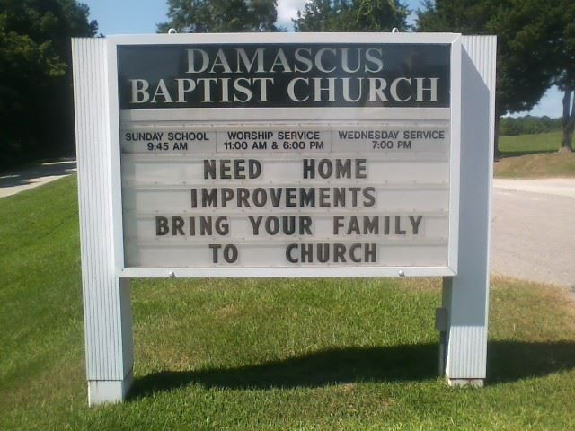 Need Home Improvements Bring Your Family To Church Pinteres - 32 hilarious church signs that will make you laugh way more than you should 12 is the best ever