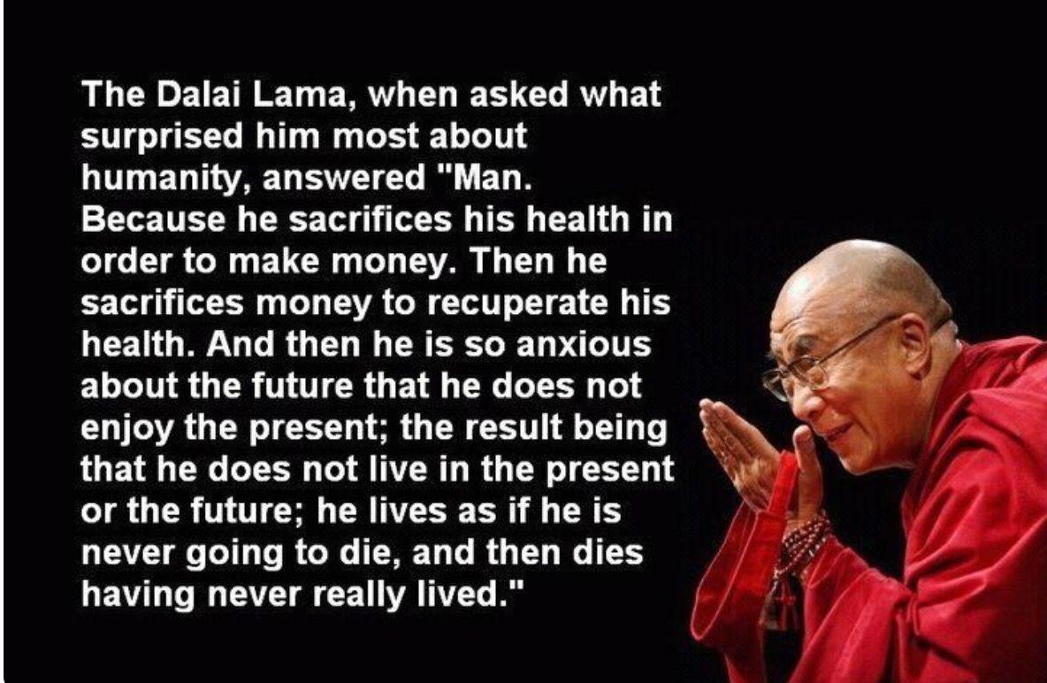 Dalai Lama Quote What Surprises You Most