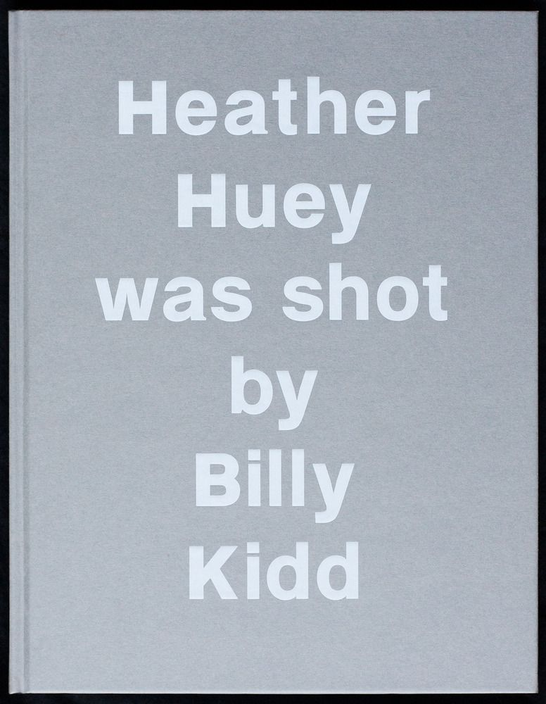 Billy Kidd — Heather Huey was shot by Billy kidd Book.