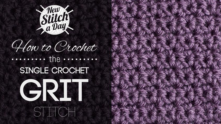 How To Crochet The Single Crochet Grit Stitchthis Simple Crochet