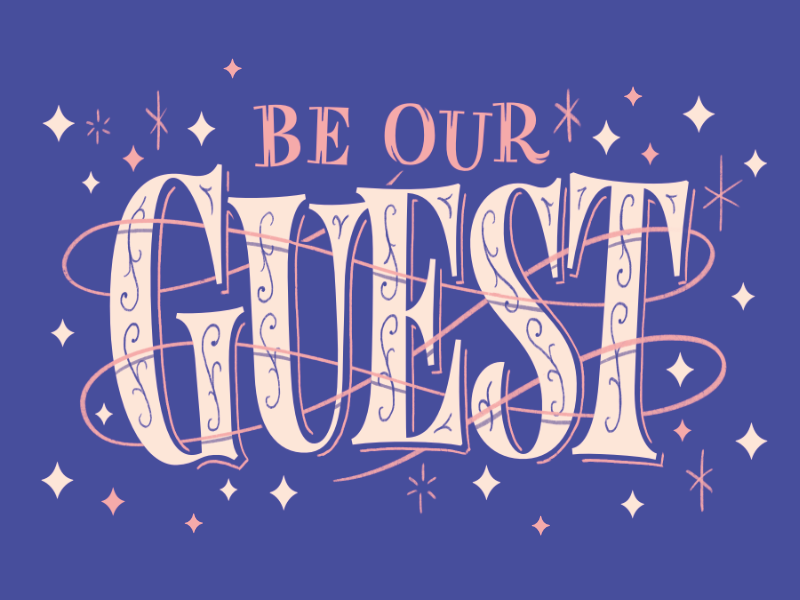 Be Our Guest Typography Book Design Lettering Design Lettering