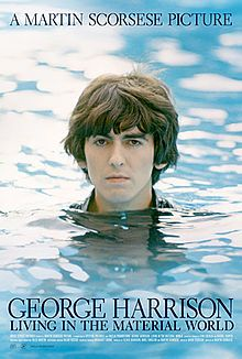 George Harrison: Living in the Material World. Directed by Martin Scorsese. Shown on HBO in 2011.