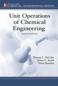 Unit Operations Of Chemical Engineering Edition 7 By Warren Mccabe Julian Smith Peter Harriott Download Chemical Engineering Fluid Mechanics Thermodynamics