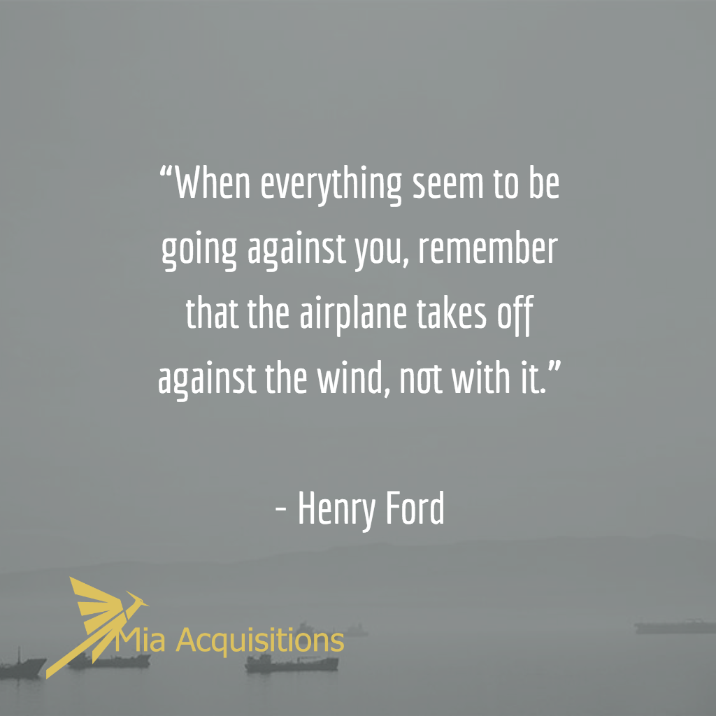 """""""When everything seem to be going against you, remember ...  Henry Ford Quotes Airplane"""