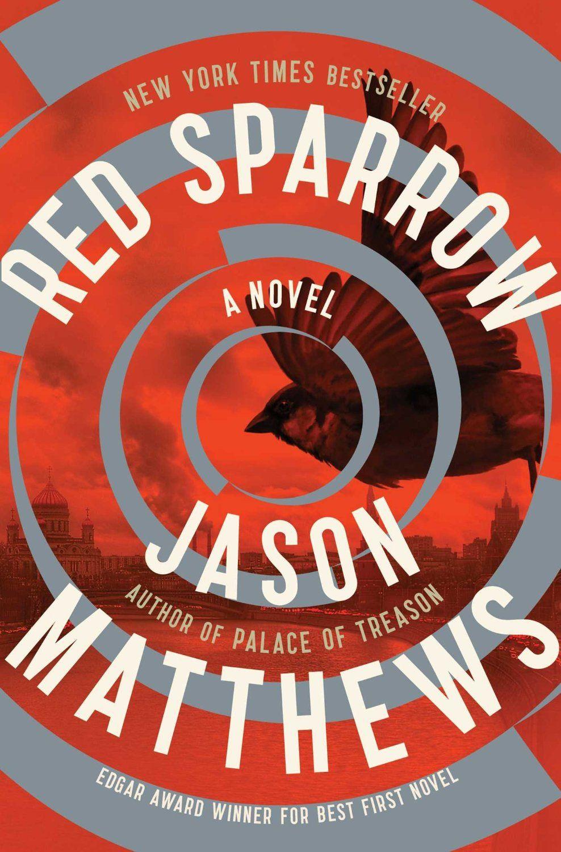 Amazon.com: Red Sparrow: A Novel eBook: Jason Matthews: Kindle Store | Red  sparrow book, Red sparrow, Jason matthews