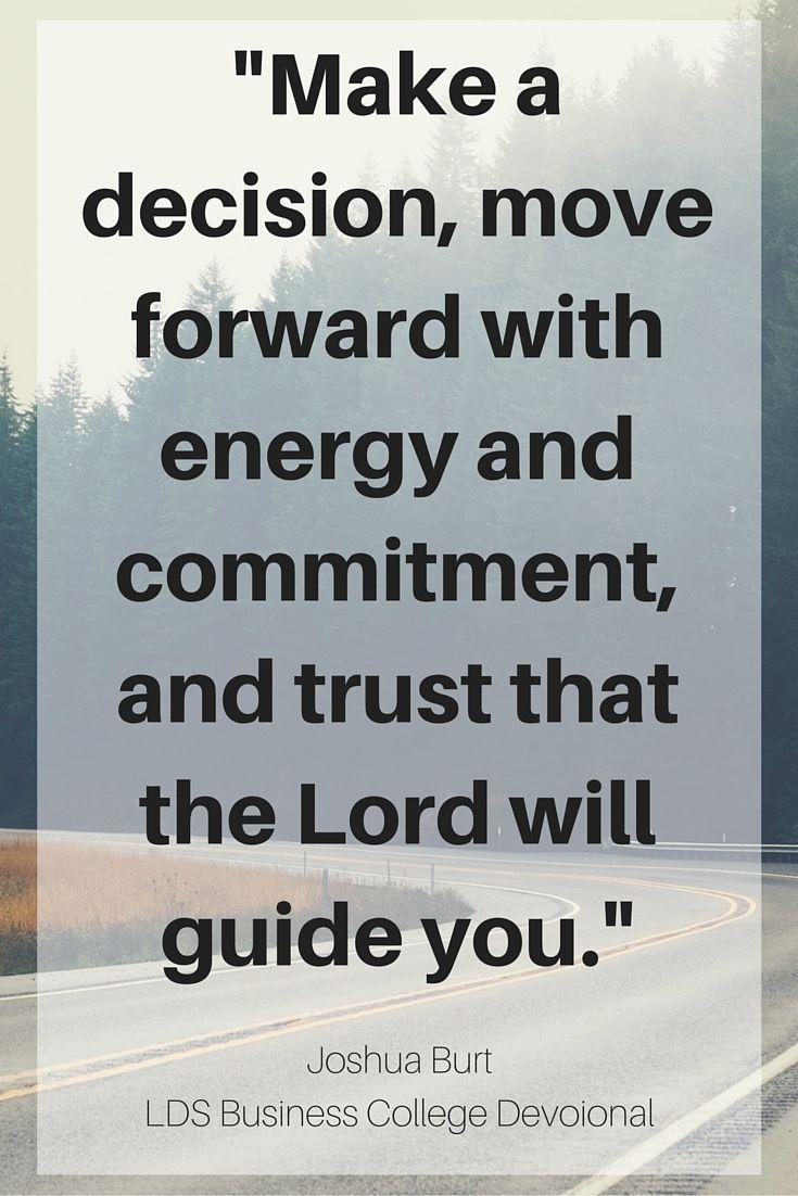 Devotional Quotes Inspiring Words From Joshua Burt At An Lds Business College Summer .