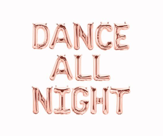 6a469f87ece1 Dance All Night Letter Balloons Banner