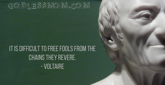 It Is Difficult To Free Fools From The Chains They Revere Archives Http Godlessmom Com Atheist Memes Quotes Atheist Quotes Atheist Quotes