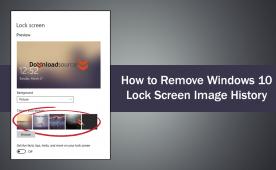 How To Remove Windows 10 Lock Screen Image History Lock Screen Images How To Remove Windows