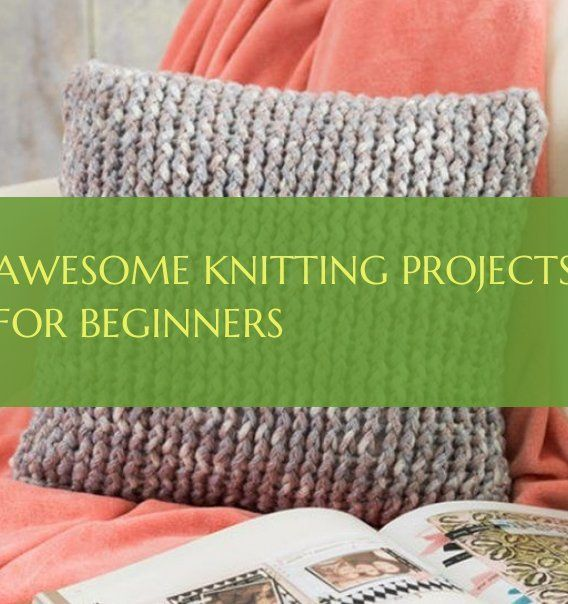 Photo of awesome knitting projects for beginners # great knitting projects for beginners …
