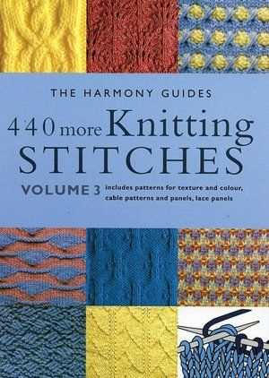 440 More Knitting Stitches Includes Patterns For Texture And