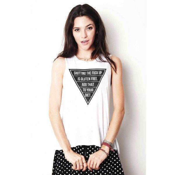 STFU is Gluten Free Tank Top http://shop.nylon.com/collections/whats-new/products/stfu-is-gluten-free-tank-top #NYLONshop