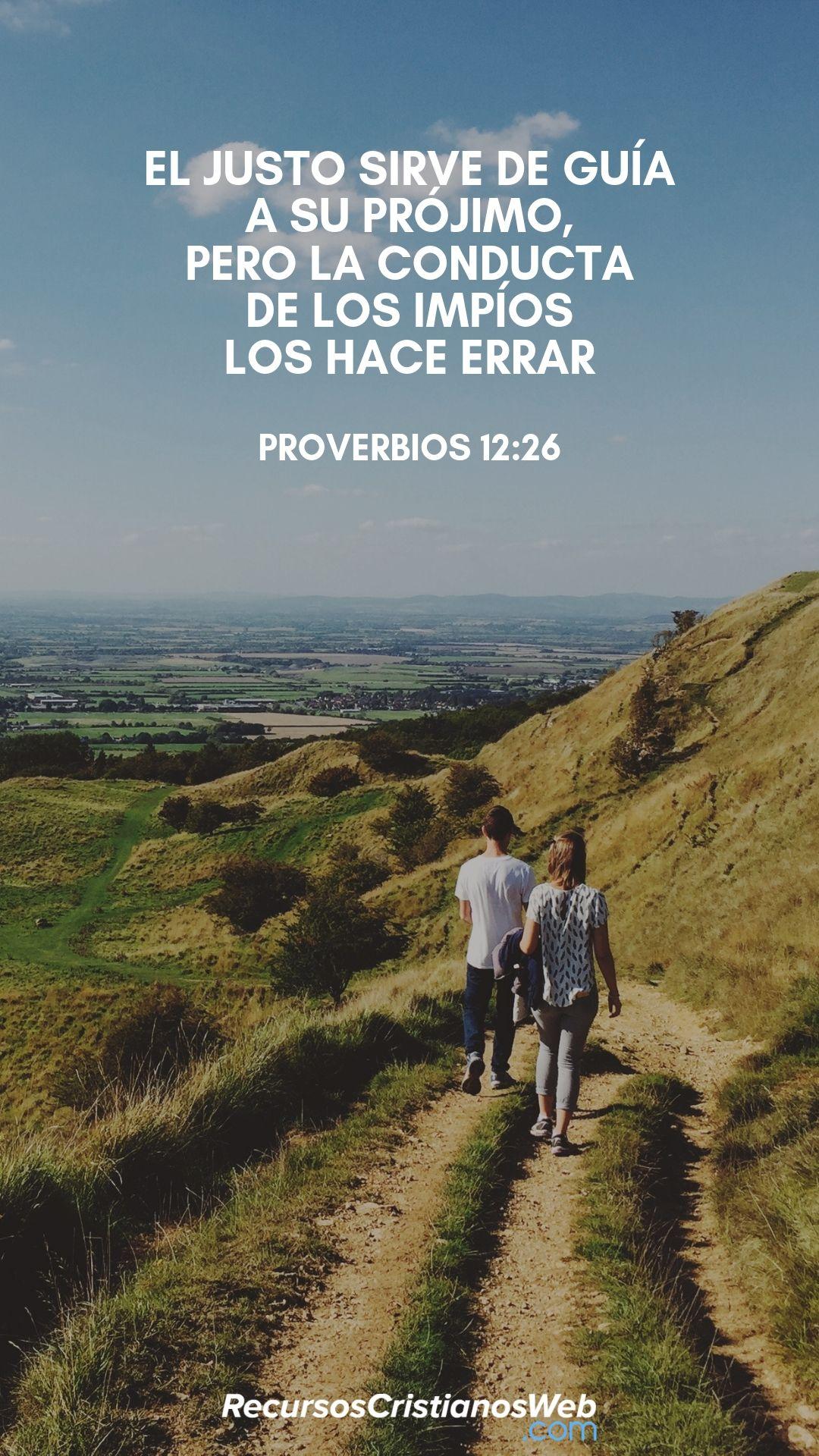 Versículos Bíblicos De Amistad Proverbios 12 26 Versículos Bíblicos Proverbios Cristianos
