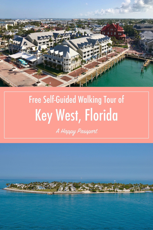 Free Self Guided Walking Tour Of Key West Cuba Travel Usa Travel Destinations Key West