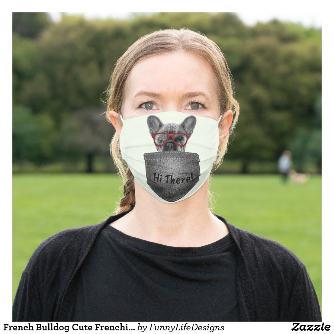 French Bulldog Cute Frenchie Dog Lovers Cloth Face Mask Zazzle Com In 2020 Frenchie Face Mask Bulldog