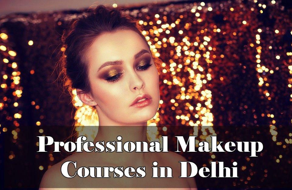 Best Makeup Academy in Delhi Makeup artist course