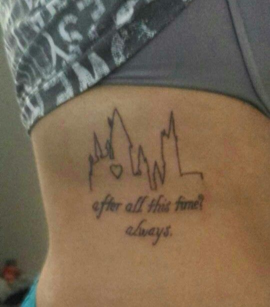 After All This Time Always Harry Potter Tattoo Hogwarts Quote