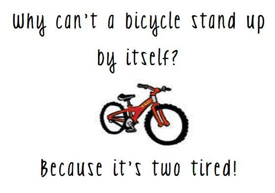 Q Why Can T A Bicycle Stand Up By Itself A Because It S Two