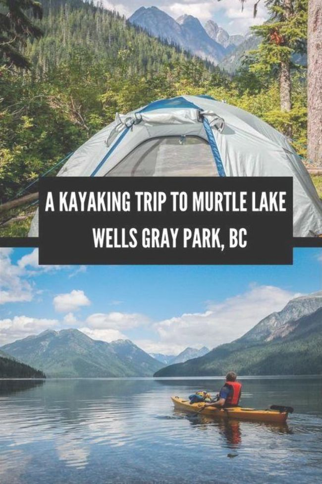 Photo of A Kayaking – Camping Trip to Murtle Lake in Wells Gray Park – the largest lake t…