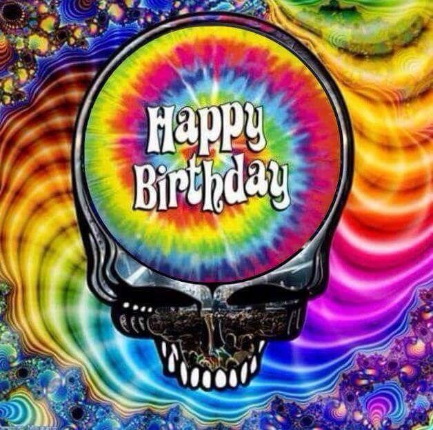 Happy Birthday All Who Wander In 2019 Grateful Dead Image Happy
