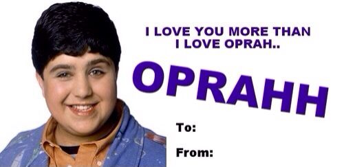 Oprah, Drake And Josh Valentines Day Card