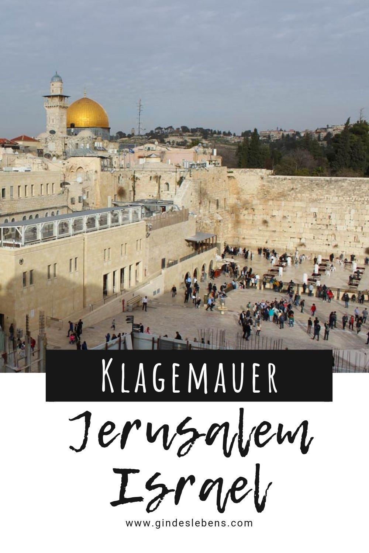 Jerusalem Israel An Einem Tag Sehenswurdigkeiten Tipps Reisen Reise Inspiration Kurzurlaub Deutschland