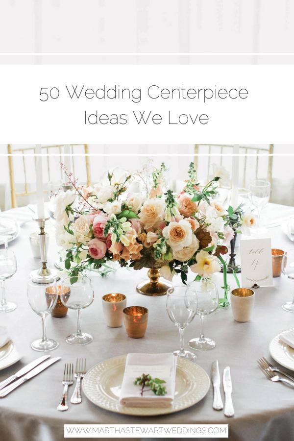 50 Wedding Centerpiece Ideas We Love Round Wedding Tables Wedding Table Centerpieces Wedding Floral Centerpieces