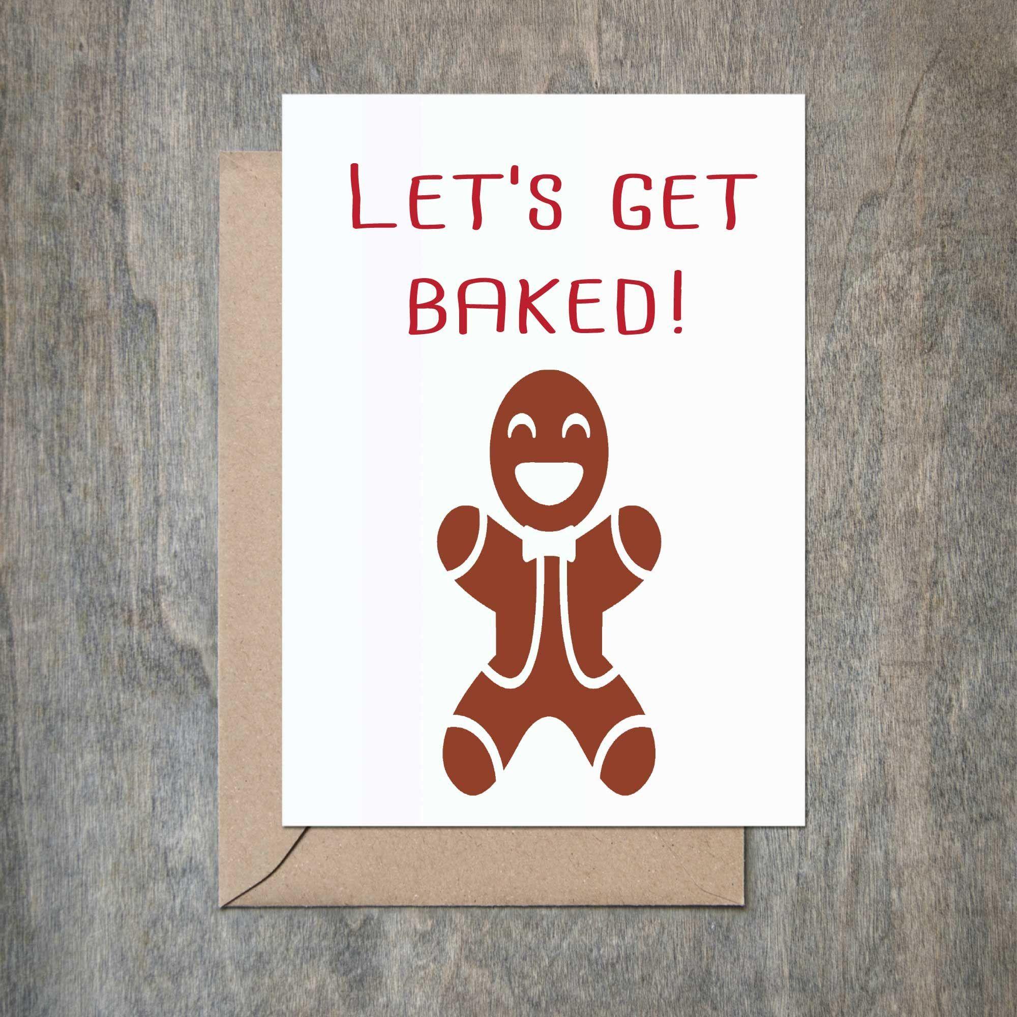 Letu0027s Get Baked Gingerbread. Diy Christmas CardsHoliday ...