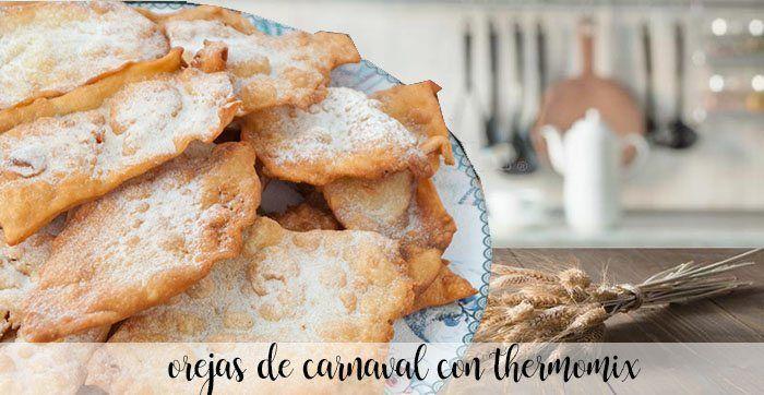 Orejas De Carnaval Con Thermomix Recetas Para Thermomix Receta Recetas De Thermomix Orejas De Carnaval Receta De Orejas
