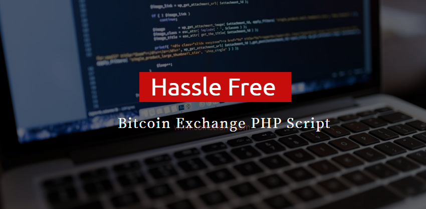 A powerful PHP bitcoin exchange script   Bitcoin Exchange