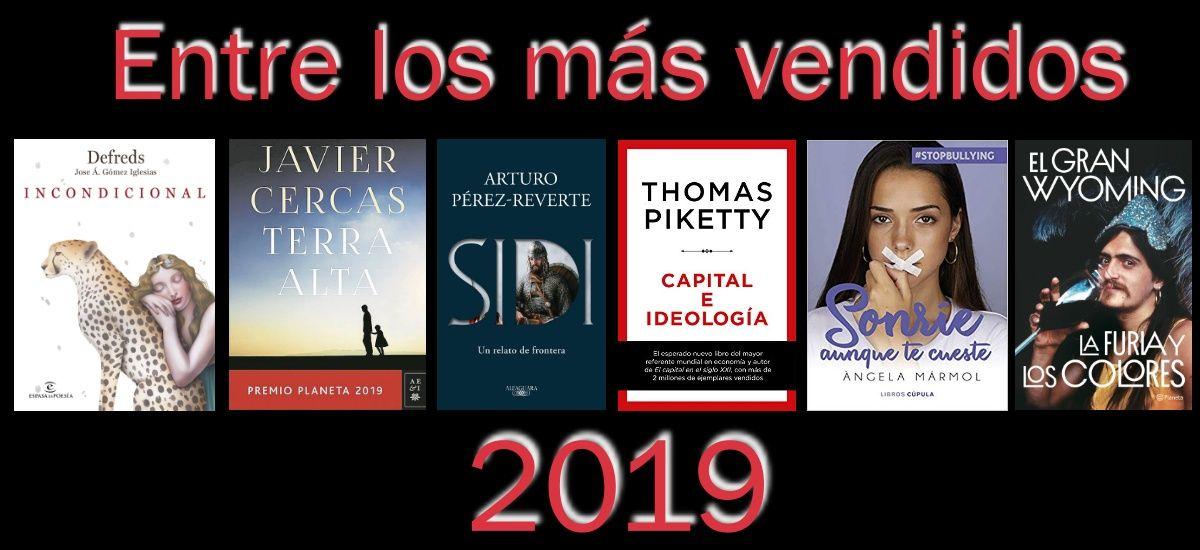 Entre los más vendidos de 2019. 6 libros de ficción y no