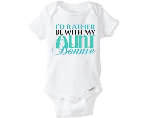 ede90ec56 I d Rather Be With My Aunt Onesie ® Cute Aunt Shirt for Baby Boy or ...