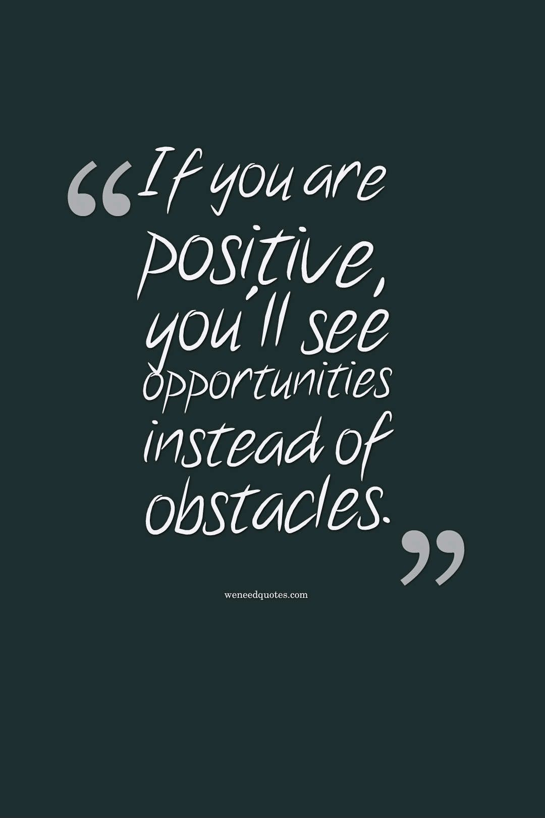 Top 20 Positive Quotes For 2019 Positivequotes Positivethinkingquotes Positiveenergyquotes Positive Energy Quotes Positive Quotes For Teens Postive Quotes