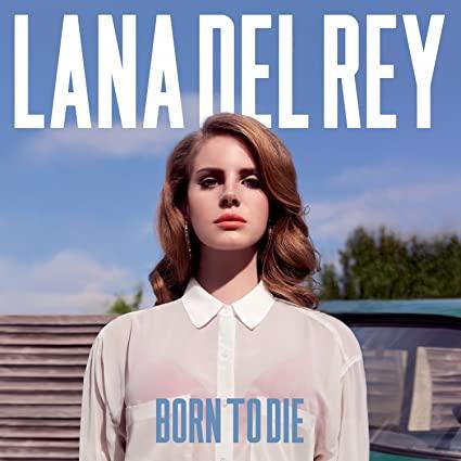 Lana Del Rey Born To Die Lp Amazon Com Music In 2020 Born To Die Lana Del Rey Lana Del Rey Albums