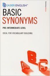 Easier English Basic Synonyms Ideal For Vocabulary Building Pre