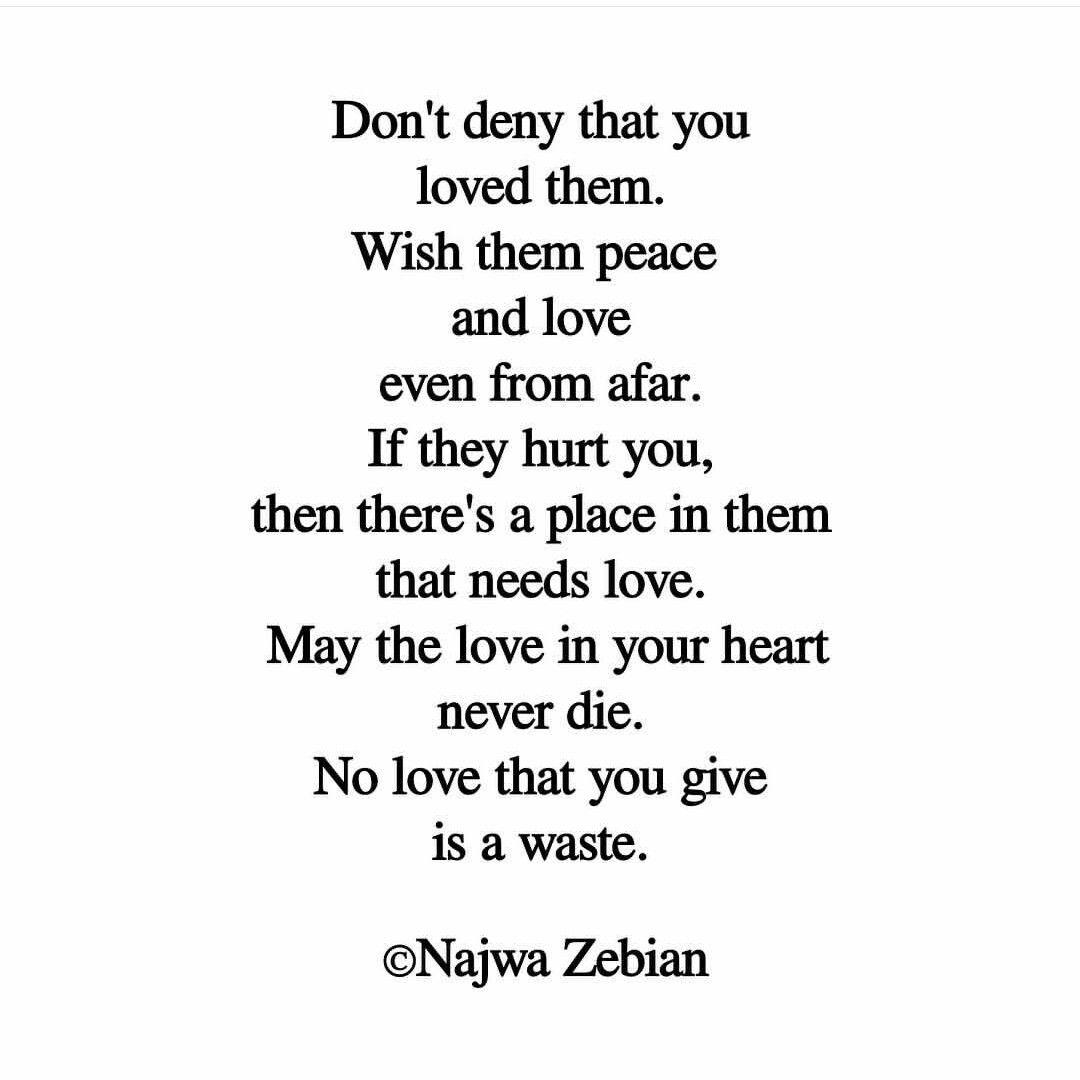 Past Loves Najwa Zebian Past Love Quotes Najwa Zebian Quotes Hard Quotes
