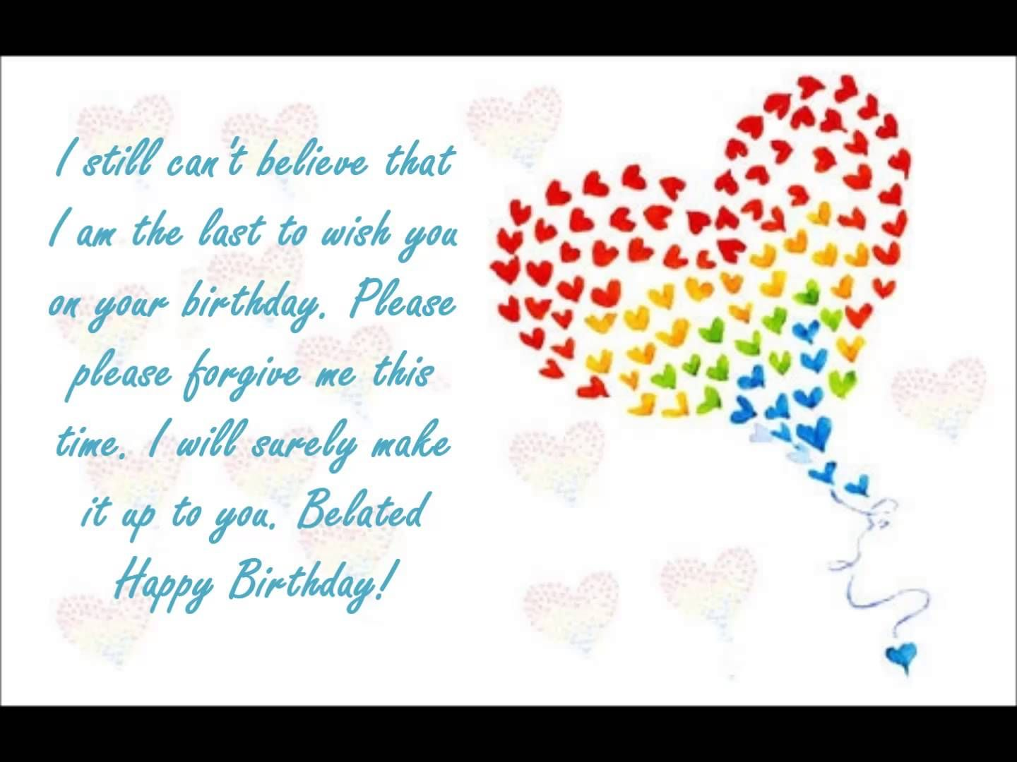 belated birthday wishes Via wallpapersidol – Late Birthday Card Messages